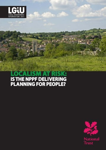 Localism at Risk: Is the NPPF Delivering Planning for People? - LGiU