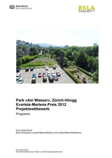 Park «Am Wasser», Zürich-Höngg Evariste-Mertens-Preis ... - Paisea