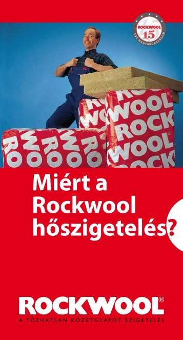 Miért a Rockwool hőszigetelés? - Isowelt Kft