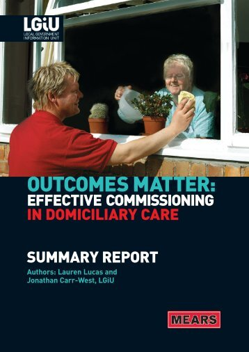Outcomes Matter: effective commissioning in domiciliary care - LGiU