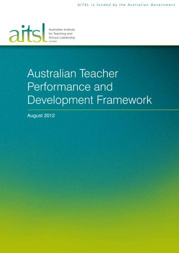 e Australian Teacher Performance and Development Framework