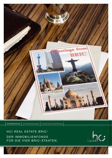 HCI Real estate BRIC+ DeR ImmoBIlIenfonDs füR DIe vIeR BRIC ...