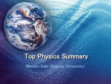 Top Physics Summary