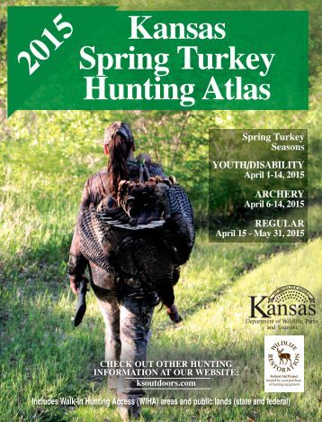 2013 Spring Hunting Atlas - Kansas Department of Wildlife and Parks