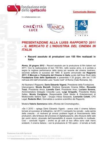 il mercato e l'industria del cinema in italia - Fondazione Ente dello ...