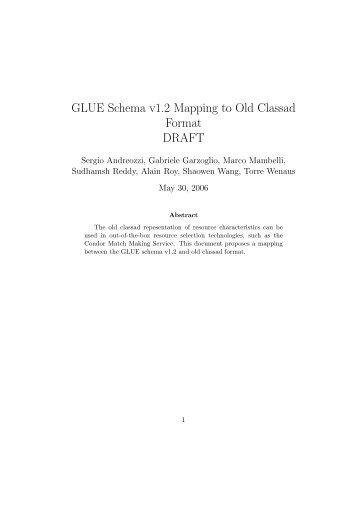 GLUE Schema v1.2 Mapping to Old Classad Format DRAFT - TWiki