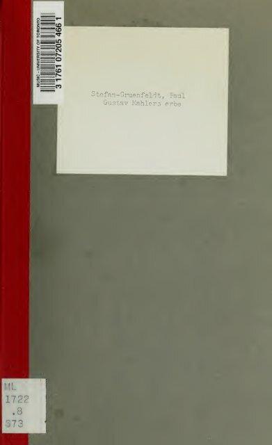 Gustav Mahlers erbe; ein Beitrag zur neuesten Geschichte der ...