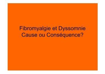 Fibromyalgie et Dyssomnie Cause ou Conséquence? - Sleeponline