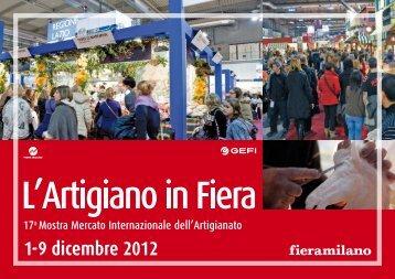 1-9 dicembre 2012 - L'Artigiano in Fiera