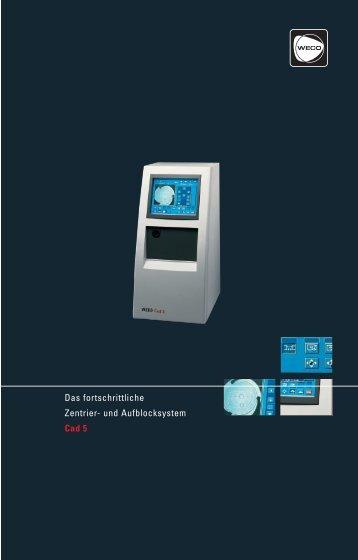 Das fortschrittliche Zentrier- und Aufblocksystem ... - Weco-optik.com