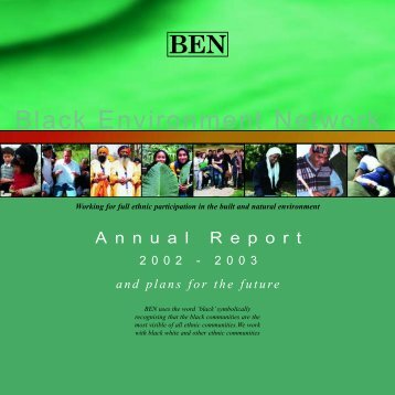 Annual Report 02-03 - Black Environment Network