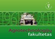 Fakulteto jubiliejaus leidinys - VIKO Agrotechnologijų fakultetas