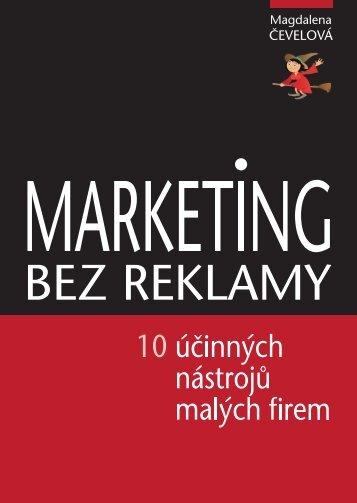 Marketing bez reklamy – ukázka z knihy - Magdalena Čevelová