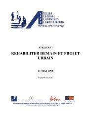 atelier 17 rehabiliter demain et projet urbain 11 mai ... - CRPV-PACA