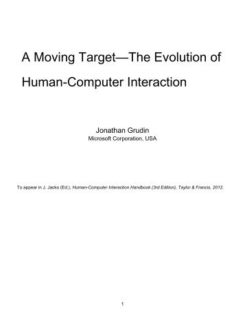 A Moving Target—The Evolution of Human-Computer Interaction