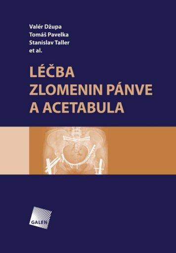 Léčba zlomenin pánve a acetabula - Databook.cz