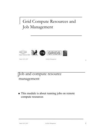 Grid Compute Resources and Job Management - TWiki