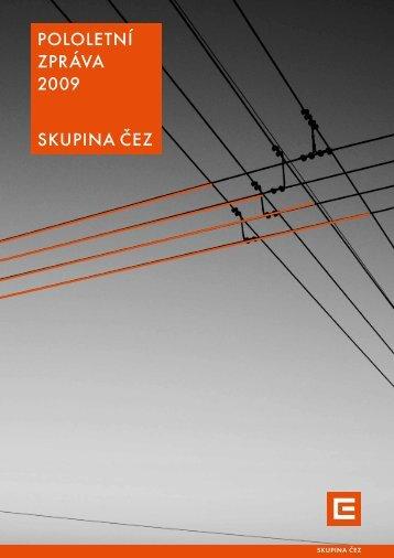 pololetní zpráva 2009 skupina Čez - ČEZ, a.s.