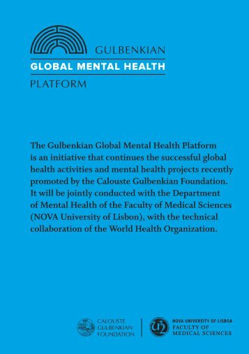 The Gulbenkian Global Mental Health Platform is an initiative that ...