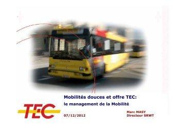Mobilités douces et offre TEC: le management de la Mobilité