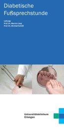 Diabetischer Fuß - Sprechstunde - Universitätsklinikum Erlangen