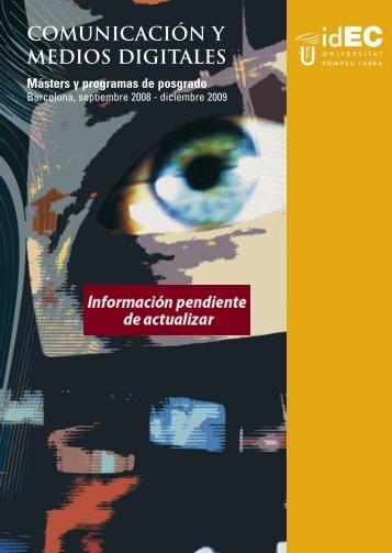 COMUNICACIóN Y MEDIOS DIGITALES - IDEC - Universitat ...