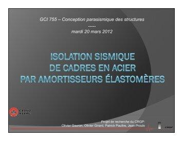 Isolation sismique de cadres en acier par amortisseurs élastomères