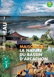 la nature du bassin d'arcachon maison de - Ecotourisme dans les ...
