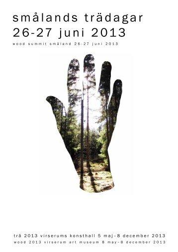 smålands trädagar 26-27 juni 2013 - Virserums Konsthall