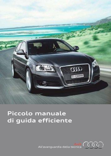 Piccolo manuale di guida efficiente - Audi