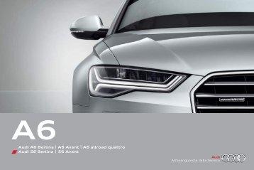 Audi A6 Berlina   A6 Avant   A6 hybrid   A6 allroad quattro Audi S6 ...