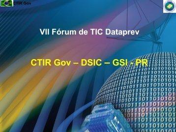 CTIR Gov – DSIC – GSI - PR - Dataprev