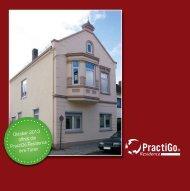 Oktober 2013 öffnet die PractiGo Residence ihre Türen