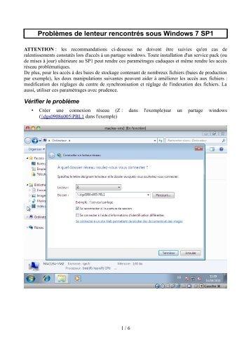 Problèmes de lenteur rencontrés sous Windows 7 SP1 - Espace ...