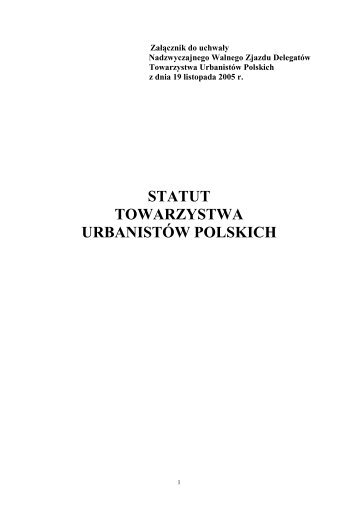 STATUT TOWARZYSTWA URBANISTÓW POLSKICH - Towarzystwo ...