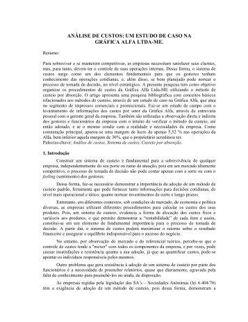 análise de custos: um estudo de caso na gráfica alfa ltda-me. - CCN ...