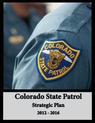 Colorado State Patrol Strategic Plan 2012-2016 - Kent Lambert