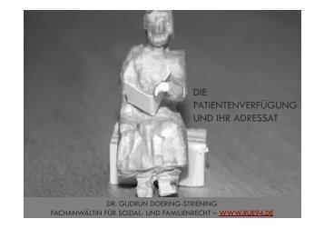 die patientenverfügung na ssa und ihr adressat - Dr. Doering ...