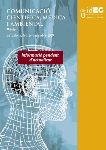 comunicació científica, mèdica i ambiental - IDEC - Universitat ...