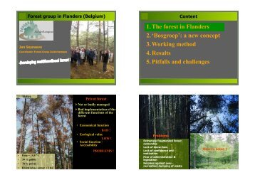 1.The forest in Flanders 2.'Bosgroep': a new concept 3.Working ...
