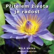 Přítelem života je radost - Databook.cz