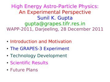 High Energy Astroparticle Physics : An experimental ... - Bose Institute