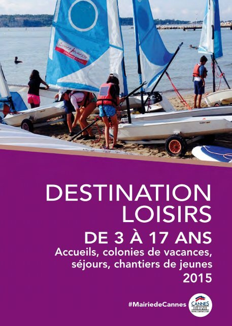 Loisirs 3/17 ans Destination - Cannes