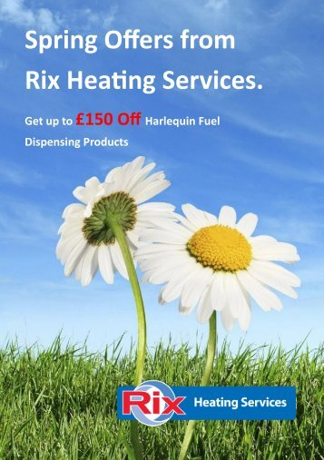 Spring Offers from Rix Heating Services.