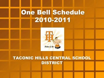 One Bell Schedule 2010-2011 - Taconic Hills Central School District