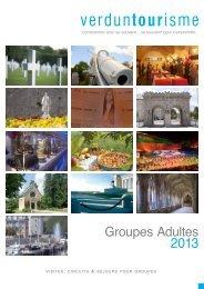 visites, circuits & séjours pour groupes - Tourisme en Meuse