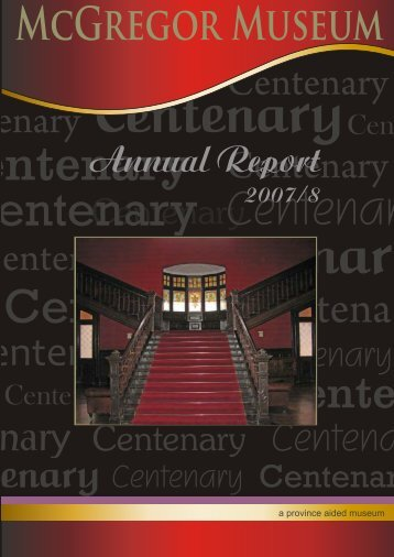 Annual Report 2007-8.pdf - McGregor Museum
