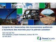 L'ouverture des marchés pour le pétrole canadien - Association des ...