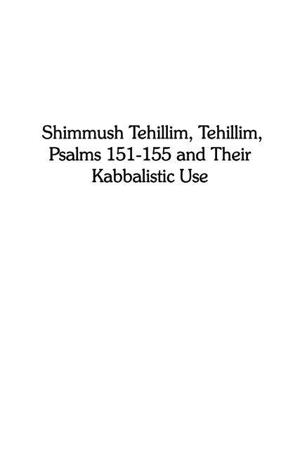 Shimmush Tehillim, Tehillim, Psalms 151-155 and Their