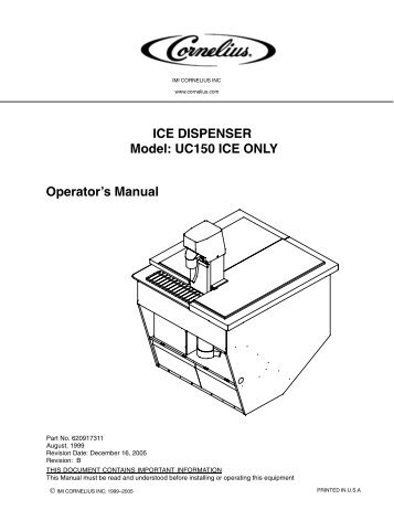 ICE DISPENSER Model: UC150 ICE ONLY Operator's Manual